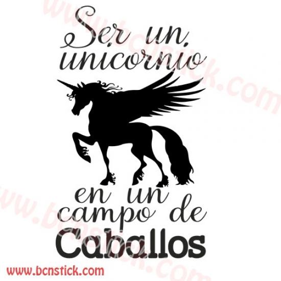 """Vinilo frase """"Ser un  unicornio""""... 90x60cm"""