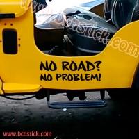 """Dos pegatinas """"NO ROAD NO PROBLEM"""" (33x15cm)"""