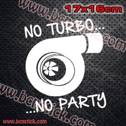 """2x pegatinas de Racing """"No Turbo .. No party"""" 17x16cm unidad"""